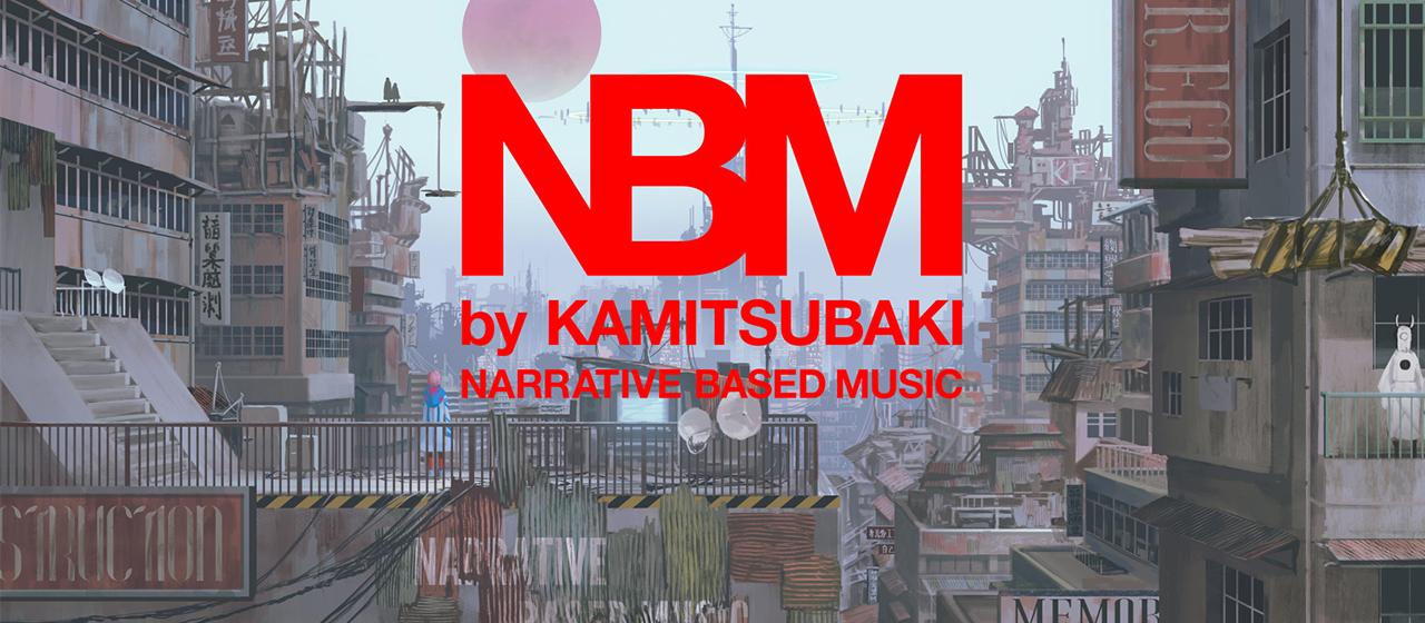 NBM by KAMITSUBAKI